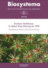 Biosystema, n°29/2014 : Analyse cladistique, le débat Mayr-Hennig de 1974
