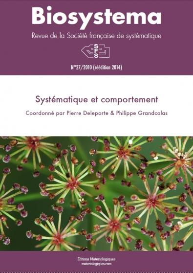Biosystema n°27/2010, réédition 2014 : Systématique et comportement