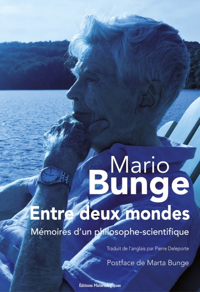 Entre deux mondes. Mémoires d'un philosophe-scientifique