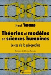 Théories et modèles en sciences humaines. Le cas de la géographie