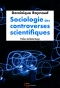 Sociologie des controverses scientifiques