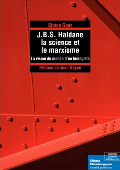 J.B.S. Haldane, la science et le marxisme. La vision du monde d'un biologiste