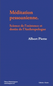 Méditation pessoanienne. Science de l'existence et destin de l'Anthropologue