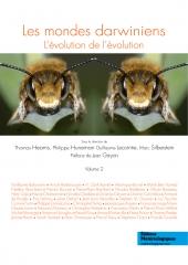 Les mondes darwiniens. L'évolution de l'évolution. Volume 2