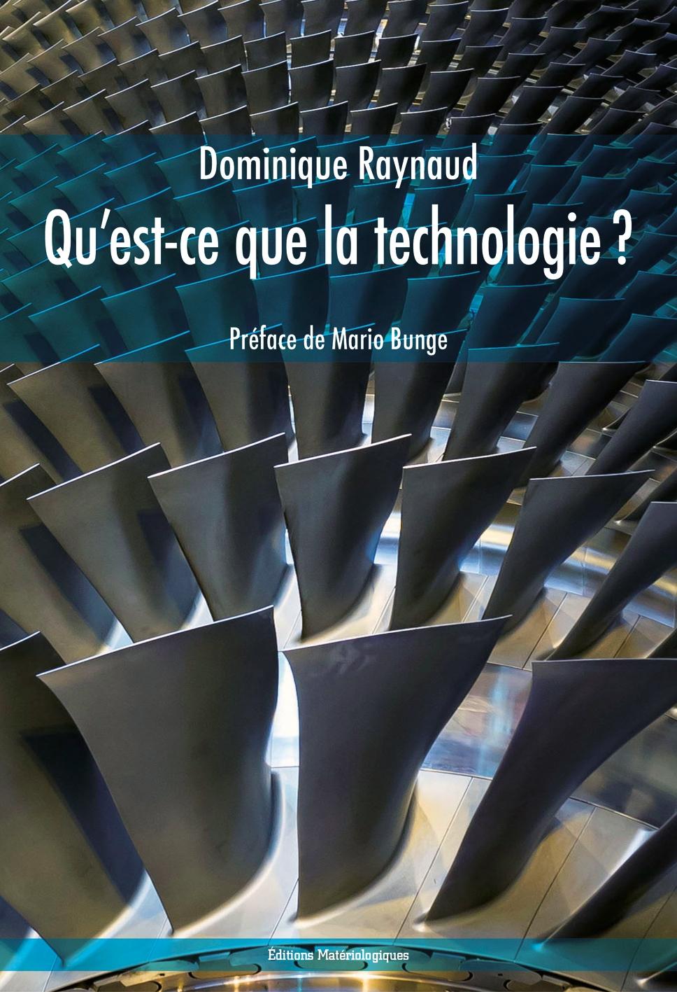 Qu Est Ce Que La Technologie Editions Materiologiques