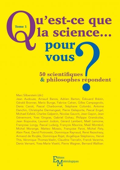 Qu'est-ce que la science… pour vous ?
