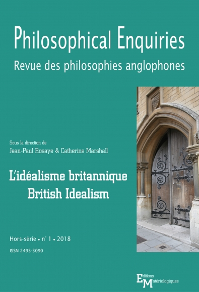 Philosophical Enquiries. Revue des philosophies anglophones. Hors-série n° 1 : L'idéalisme britannique / British Idealism