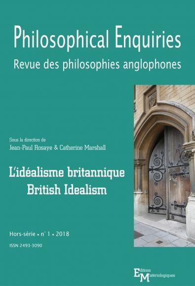 Philosophical Enquiries. Revue des philosophies anglophones. Hors-série n° 1 : L'idéalisme britannique / British Idealism