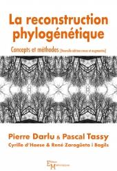 La reconstruction phylogénétique. Concepts et méthodes