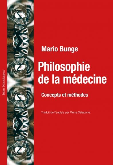 Philosophie de la médecine. Concepts et méthodes