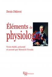 Eléments de physiologie. Edition critique par Motoichi Terada
