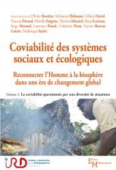 Coviabilité des systèmes sociaux et écologiques. Reconnecter l'homme à la biosphère dans une ère de changement global. Volume 1