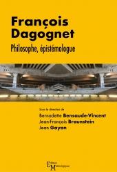 François Dagognet. Philosophe, épistémologue