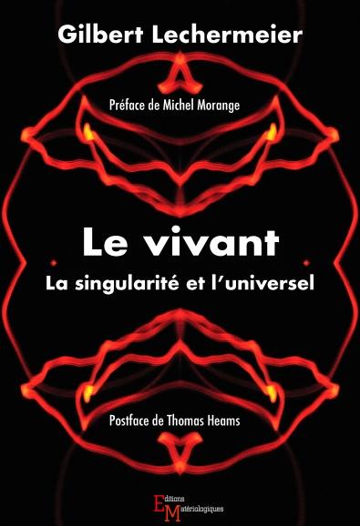 Le vivant. La singularité et l'universel