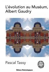 L'évolution au Muséum, Albert Gaudry