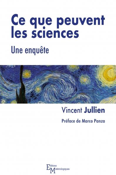 Ce que peuvent les sciences. Une enquête