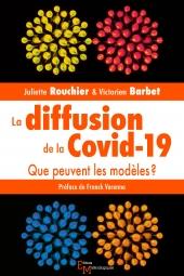La diffusion de la Covid-19. Que peuvent les modèles?