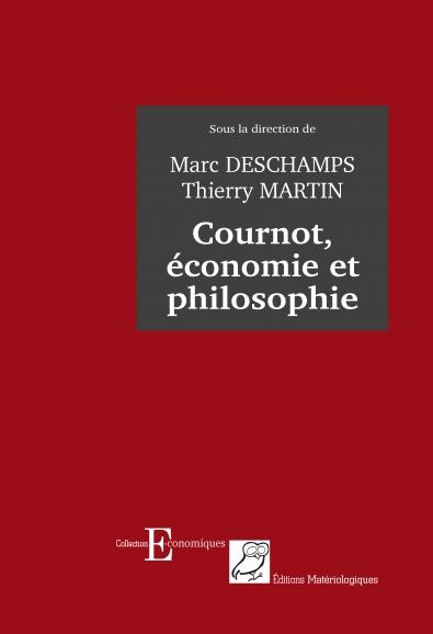 Cournot, économie et philosophie