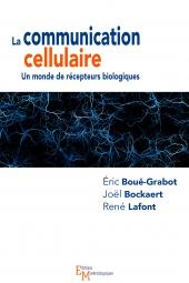 La communication cellulaire. Un monde de récepteurs biologiques