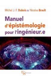 Manuel d'épistémologie pour l'ingénieur.e