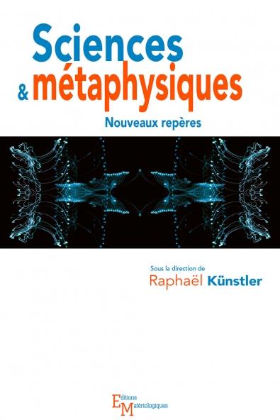 Sciences & métaphysiques. Nouveaux repères