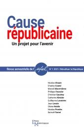 Cause républicaine. Un projet pour l'avenir, n° 1-2021