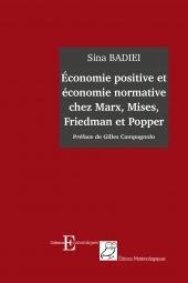 Economie positive et économie normative chez Marx, Mises, Friedman et Popper