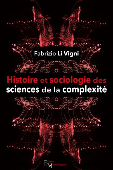 Histoire et  sociologie des sciences de la complexité