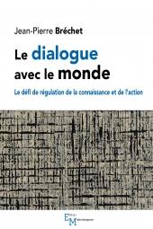 Le dialogue avec le monde