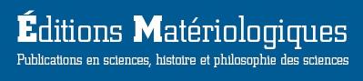 Éditions Matériologiques